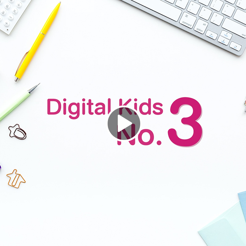 Digital Kids No.3